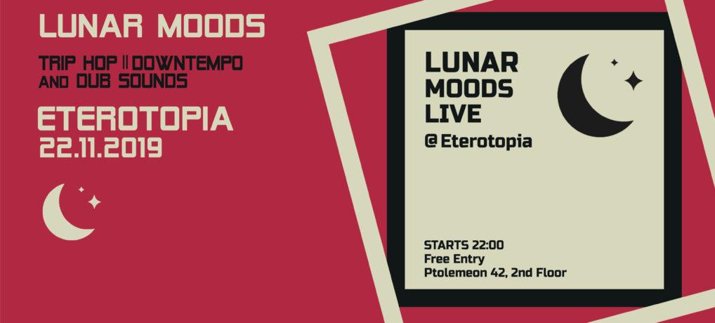 Lunar Moods Live @Eterotopia